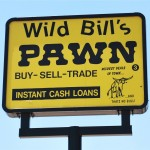 Wild Bills Pawn South 1st Singage